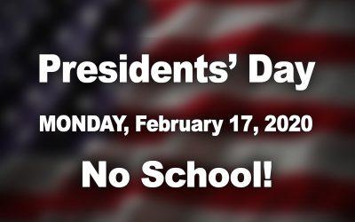Presidents' Day – No School!