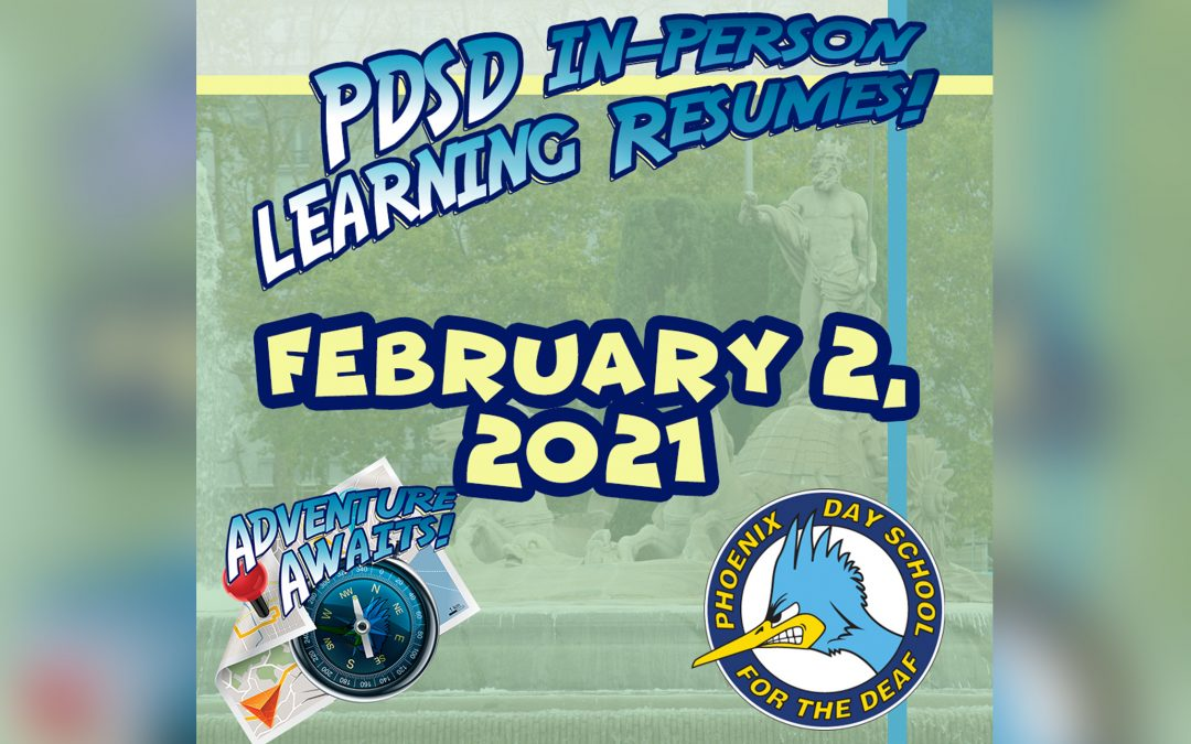 PDSD In-Person Learning Resumes on Feb. 2, 2021!