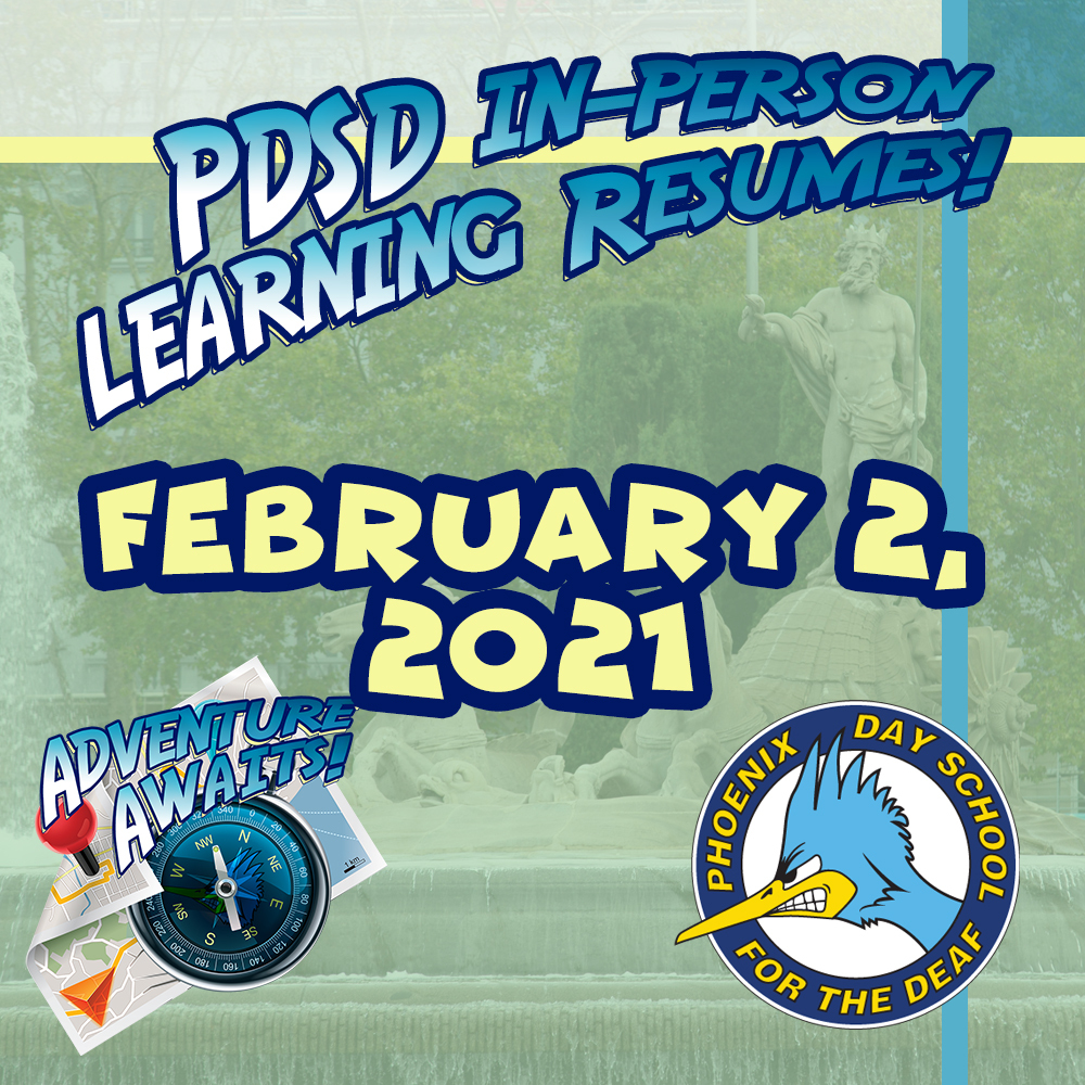 PDSD In-Person Learning Resumes on February 2, 2021!