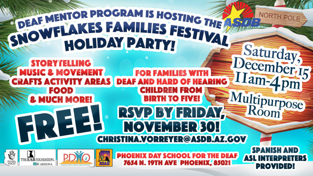 Flyer for Snowflakes FAmilies festival on Dec. 15 from 11 am to 4 pm for deaf kids and families with deaf kids