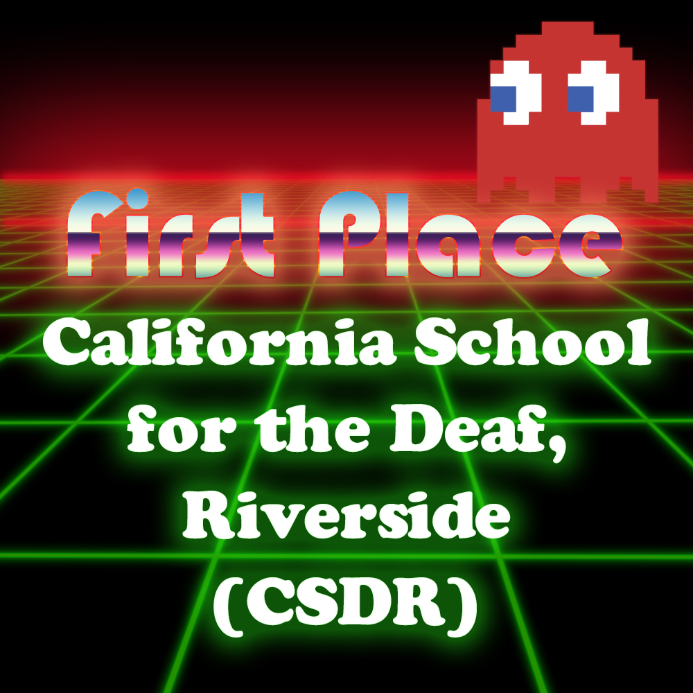 Graphic of first place winners California School for the Deaf, Riverside