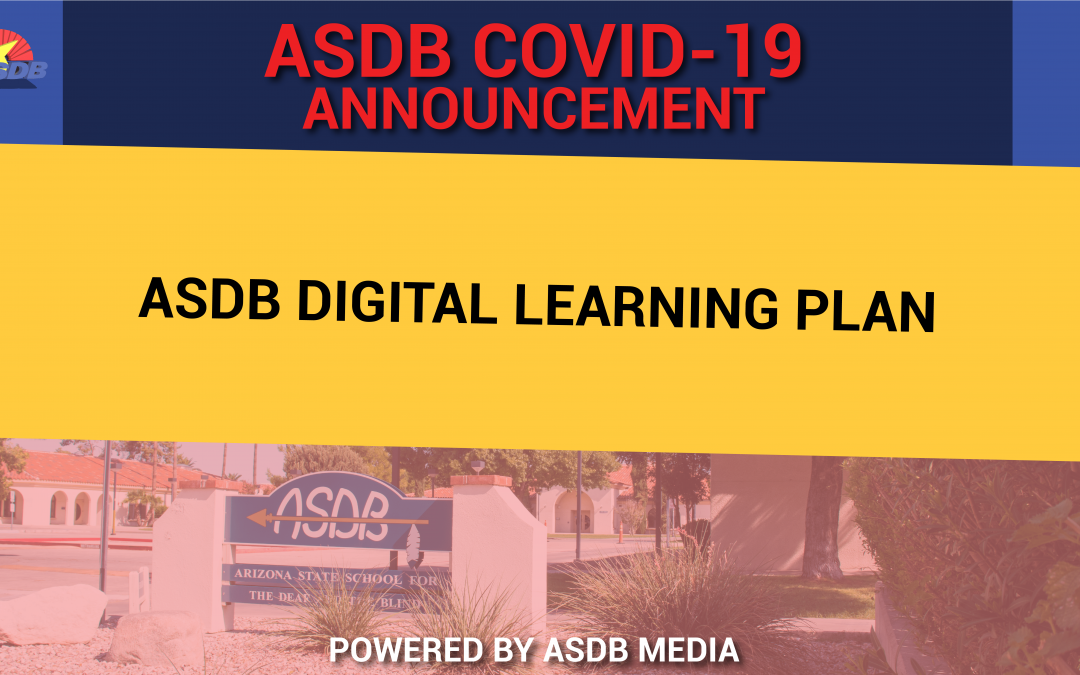 ASDB DIGITAL LEARNING PLAN