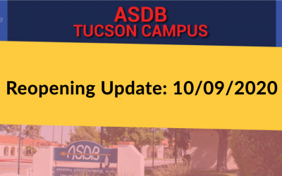 Tucson Campus Reopening Update 10/09/2020
