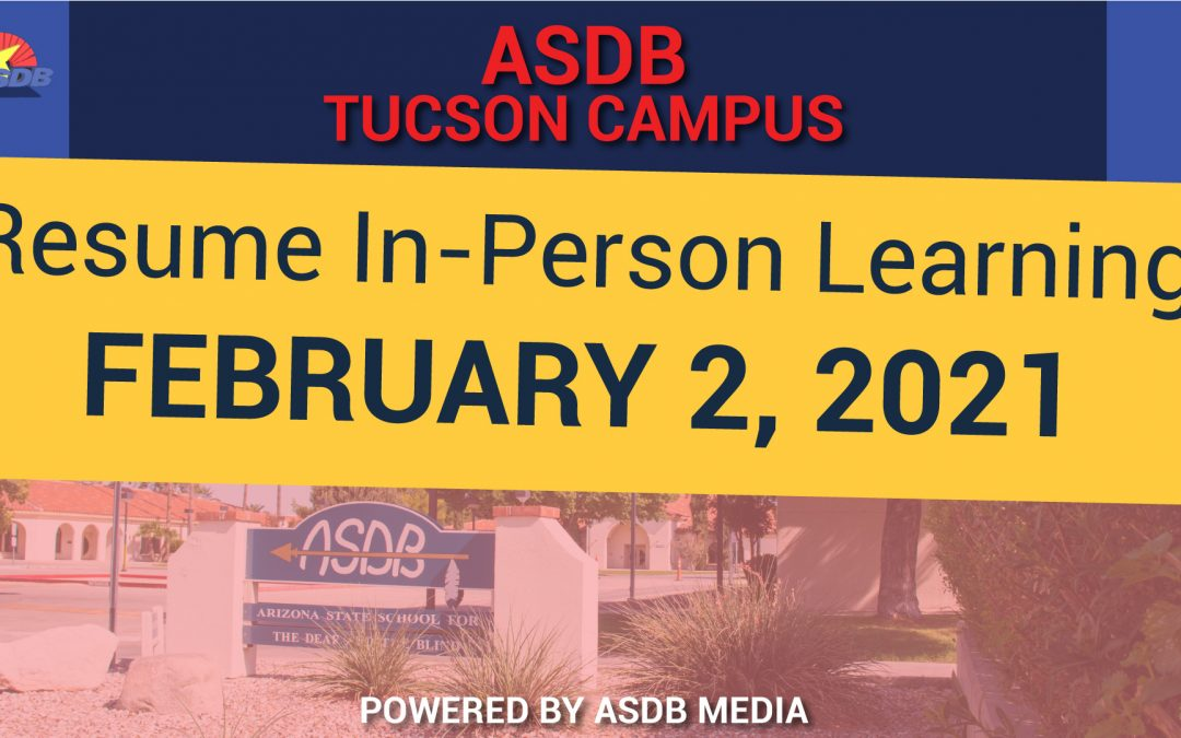 01-22-21 Parent Letter (ASDB Tucson Campus)
